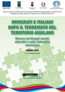 Immigrati e italiani dopo il terremoto nel territorio aquilano